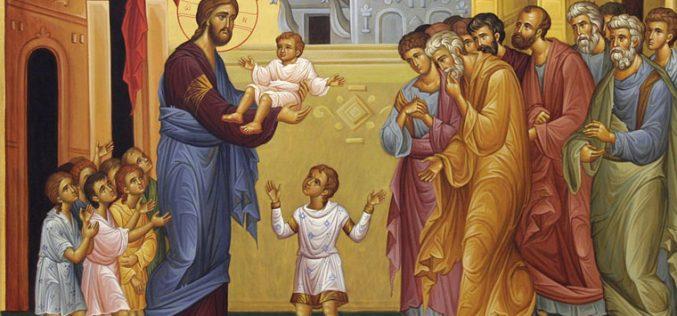 Слово Божјо за денес: Кој е најмалиот меѓу вас, тој ќе биде најголем